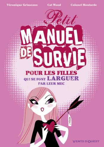 Couverture de l'album Petit Manuel de survie pour les filles (One-shot)