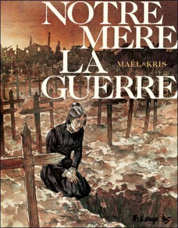Couverture de l'album Notre mère la guerre - 4. Requiem
