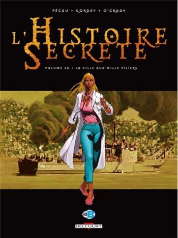Couverture de l'album L'Histoire secrète - 28. La ville aux mille piliers