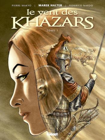 Couverture de l'album Le Vent des Khazars - 1. Tome 1