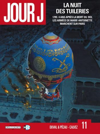 Couverture de l'album Jour J - 11. La nuit des Tuileries