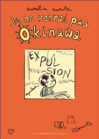 Couverture de l'album Je ne verrai pas Okinawa (One-shot)