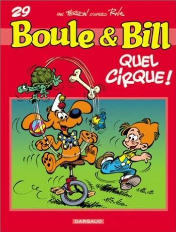 Couverture de l'album Boule & Bill (dès 2000) - 29. Quel cirque !