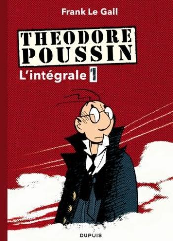 Couverture de l'album Théodore Poussin - INT. Intégrale - Tome 1 à 4