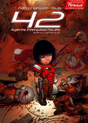 Couverture de l'album 42 Agents intergalactiques - 4. Cal'Han, Tome 1 : Frères d'âmes