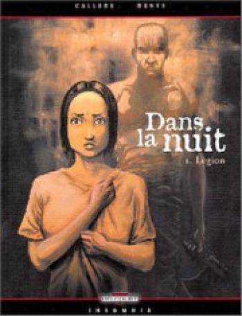 Couverture de l'album Dans la nuit - 1. Légion