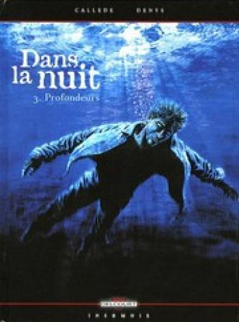Couverture de l'album Dans la nuit - 3. Profondeurs