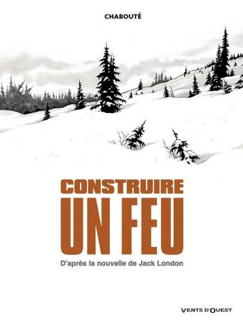 Couverture de l'album Construire un feu (One-shot)