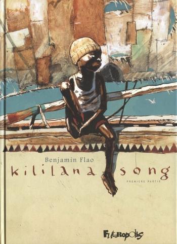 Couverture de l'album Kililana Song - 1. Première partie