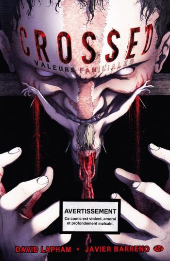 Couverture de l'album Crossed - 3. Valeurs familiales