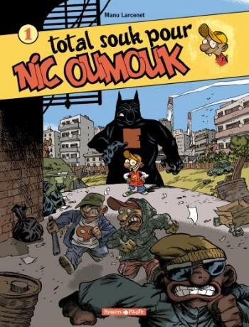 Couverture de l'album Nic Oumouk - 1. Total souk pour Nic Oumouk