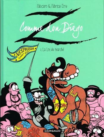 Couverture de l'album Z comme Don Diego - 2. La loi du marché