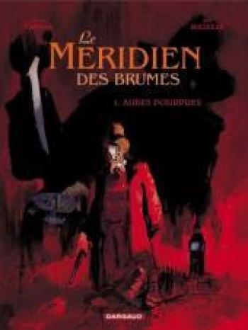 Couverture de l'album Le méridien des brumes - 1. Aubes pourpres