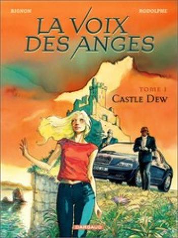 Couverture de l'album La voix des anges - 1. Castle Dew
