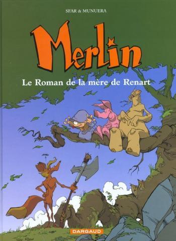 Couverture de l'album Merlin (Joann Sfar) - 4. Le Roman de la mère de Renart