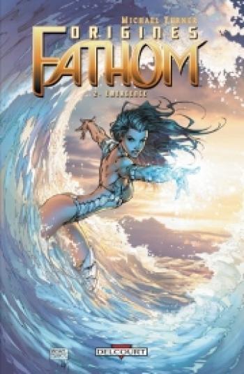 Couverture de l'album Fathom - Origines - 2. Emergence