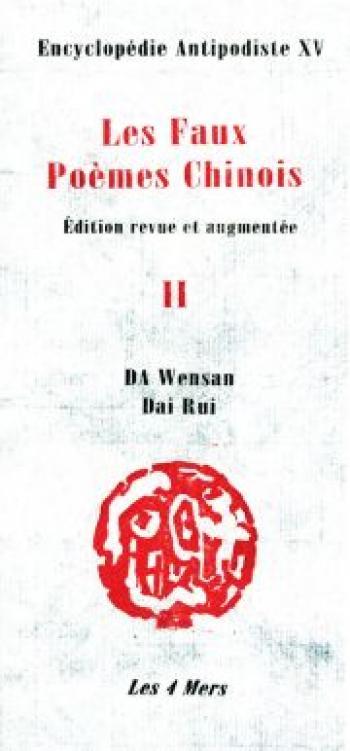 Couverture de l'album Encyclopédie antipodiste - 15. Les faux poèmes chinois (II)