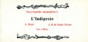 Couverture de l'album Encyclopédie antipodiste - 1. L'indigeste