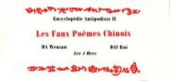 Couverture de l'album Encyclopédie antipodiste - 2. Les faux poèmes chinois
