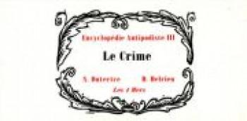Couverture de l'album Encyclopédie antipodiste - 3. Le crime