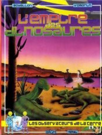 Couverture de l'album Les observateurs de la Terre - 4. L'empire des dinosaures
