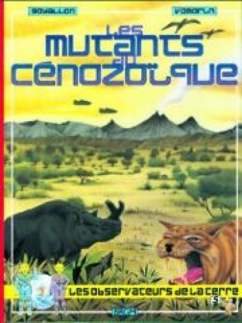 Couverture de l'album Les observateurs de la Terre - 5. Les mutants du cénozoïque