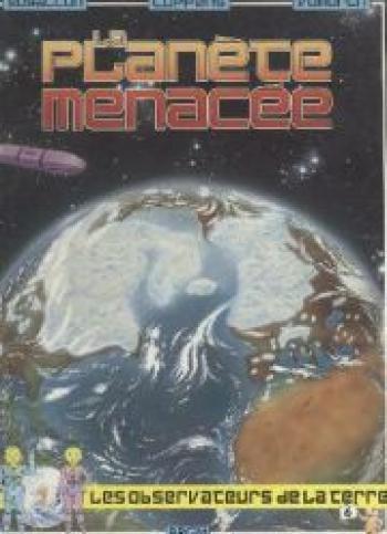 Couverture de l'album Les observateurs de la Terre - 6. La planète menacée