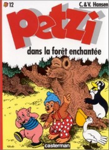 Couverture de l'album Petzi (Deuxième série) - 12. Petzi dans la forêt enchantée