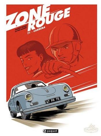 Couverture de l'album Zone Rouge - 1. Carrera