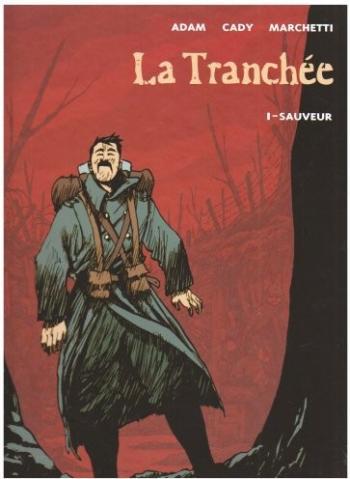 Couverture de l'album La tranchée - 1. Sauveur