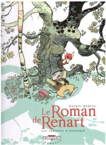 Couverture de l'album Le Roman de Renart - 1. Les jambons d'Ysengrin