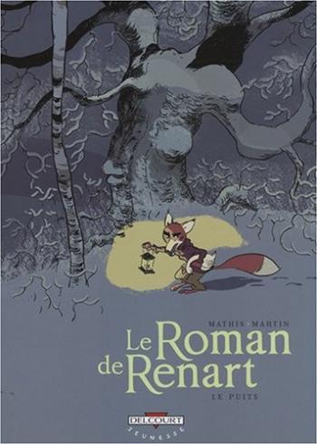 Couverture de l'album Le Roman de Renart - 2. Le puits