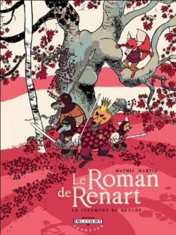 Couverture de l'album Le Roman de Renart - 3. Le jugement de Renart