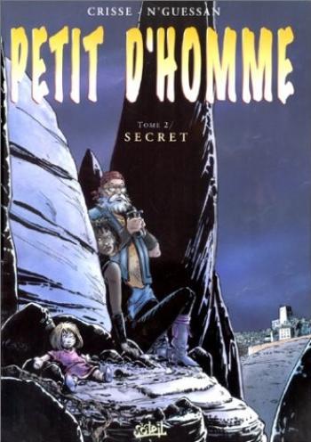 Couverture de l'album Petit d'homme - 2. Secret