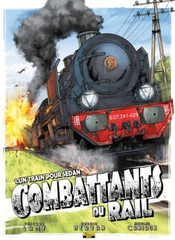 Couverture de l'album Combattants du rail - 1. Un train pour sedan