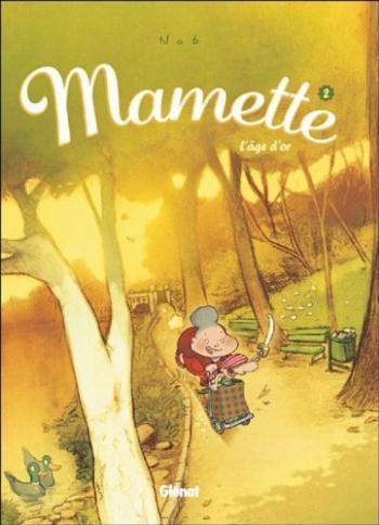 Couverture de l'album Mamette - 2. L'âge d'or