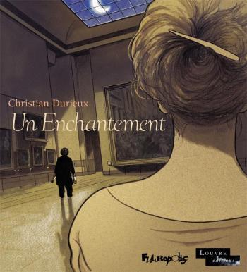 Couverture de l'album Un enchantement (One-shot)