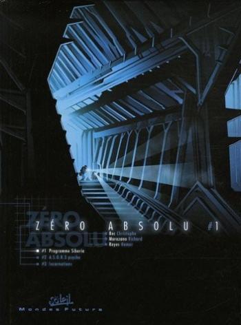 Couverture de l'album Zéro absolu - 1. Progamme Siberia