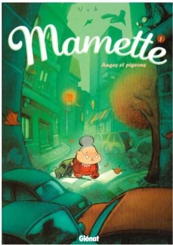 Couverture de l'album Mamette - 1. Anges et pigeons