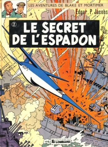 Couverture de l'album Blake et Mortimer (Dargaud et Le Lombard) - 2. Le Secret de l'Espadon II