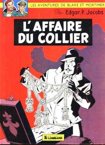 Couverture de l'album Blake et Mortimer (Dargaud et Le Lombard) - 9. L'Affaire du collier