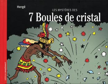 Couverture de l'album Tintin (Divers et HS) - HS. Les Mystères des 7 Boules de cristal