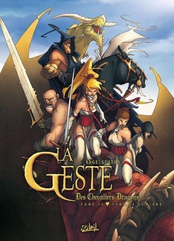 Couverture de l'album La Geste des Chevaliers Dragons - 10. Vers la lumière
