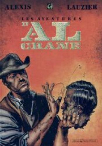 Couverture de l'album Les Aventures d'Al Crane - 1. Les Aventures d'Al Crane