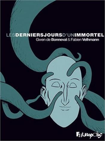 Couverture de l'album Les Derniers Jours d'un immortel (One-shot)