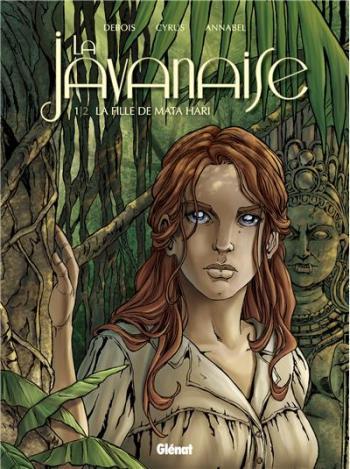 Couverture de l'album La javanaise - 1. La fille de Mata Hari