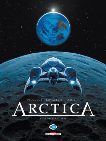 Couverture de l'album Arctica - 5. Destination Terre
