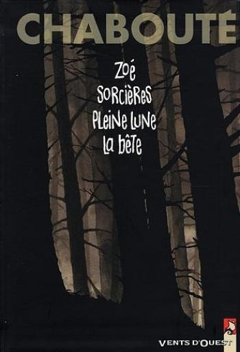 Couverture de l'album Zoé, Sorcières, Pleine lune, La bête (One-shot)
