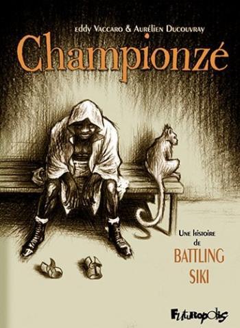 Couverture de l'album Championzé : une histoire de Battling Sikki (One-shot)