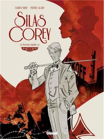 Couverture de l'album Silas Corey - 1. Le Réseau Aquila 1/2